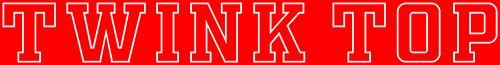 Twink Top - Gay Series